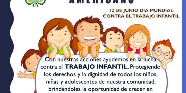 12 de junio Día Mundial Contra el Trabajo Infantil.